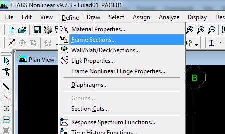 به اینجا بروید: Define>Frame Sections